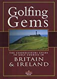 img - for Golfing Gems: The Connoisseurs Guide to Golf Courses in Britain & Ireland book / textbook / text book