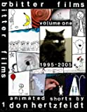 Bitter Films: Volume 1, 1995-2005; Animated Shorts by Don Hertzfeldt