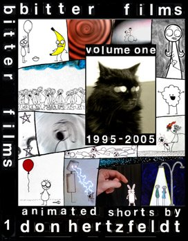 Bitter Films: Volume 1, 1995-2005; Animated Shorts by Don - Website Warehouse