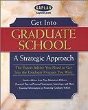 Get Into Graduate School: A Strategic Approach
