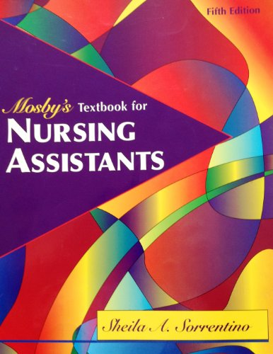 Mosby's Textbook for Nursing Assistants 5th Edition (Fifth Edition) by