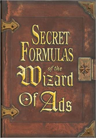 Secret formulas of the wizard of ads turning paupers into princes secret formulas of the wizard of ads turning paupers into princes and lead into gold roy h williams 9781885167392 amazon books fandeluxe Choice Image