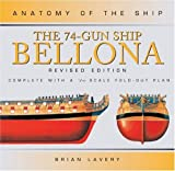 The 74-Gun Ship Bellona, Brian Lavery, 0851779166