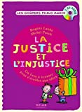 """Afficher """"La Justice et l'injustice"""""""