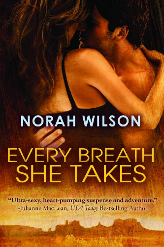 Every Breath She Takes Kindle Edition By Norah Wilson Romance