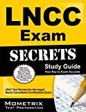 LNCC Exam Secrets Study Guide: LNCC Test Review for the Legal Nurse Consultant Certification Exam (Mometrix Secrets Study Guides) by LNCC Exam Secrets Test Prep Team (2013) Paperback