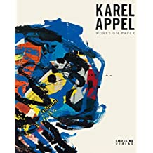 Karel Appel: Works on Paper
