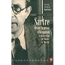 Sartre devant la presse d'Occupation: Le dossier critique des Mouches et Huis clos (Interférences) (French Edition)