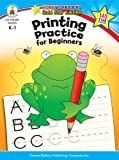 Printing Practice for Beginners, Carson-Dellosa Publishing Staff, 1604187808