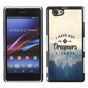 ROKK CASES / Sony Xperia Z1 Compact D5503 / DREAMERS DISEASE - TYPOGRAPHY / Delgado Negro Plástico caso cubierta Shell Armor Funda Case Cover