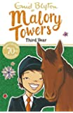 Third Year: Book 3 (Malory Towers)