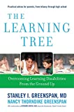 img - for The Learning Tree: Overcoming Learning Disabilities from the Ground Up (A Merloyd Lawrence Book) book / textbook / text book