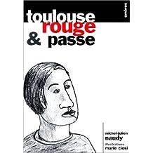 Toulouse, rouge et passe