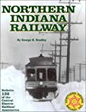 Northern Indiana Railway, George K. Bradley, 0915348322