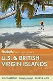 Fodor s U.S. & British Virgin Islands (Full-color Travel Guide)