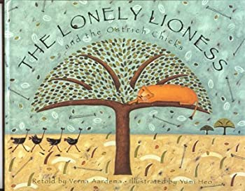 The Lonely Lioness and the Ostrich Chicks: A Masai Tale 0679869344 Book Cover