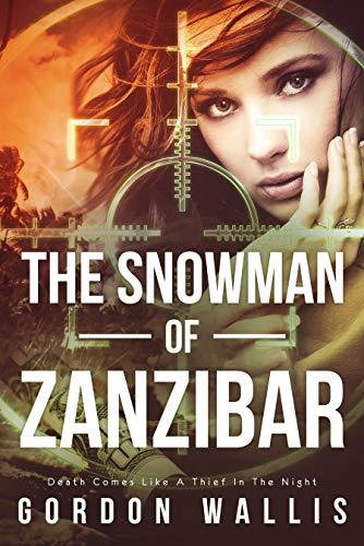 The Snowman of Zanzibar (Jason Green Series Book 1)