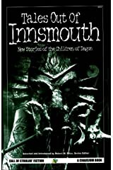 Tales Out of Innsmouth: New Stories of the Children of Dagon (Call of Cthulhu Fiction) Paperback