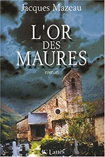 L'or des Maures, Mazeau, Jacques