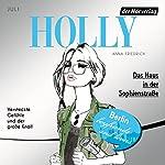 Das Haus in der Sophienstraße. Juli (Holly 6) | Anna Friedrich