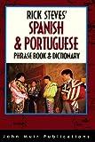 Rick Steves' Spanish & Portuguese Phrasebook & Dictionary (Rick Steves Language Series)
