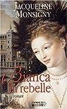 Bianca la rebelle par Monsigny