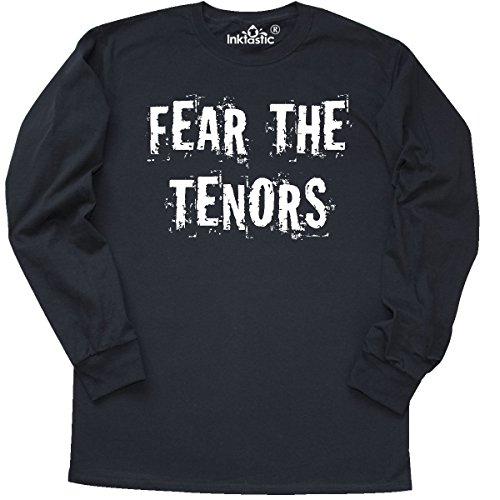 Inktastic   Fear The Tenors Vocalist Gift Long Sleeve T Shirt Large Black
