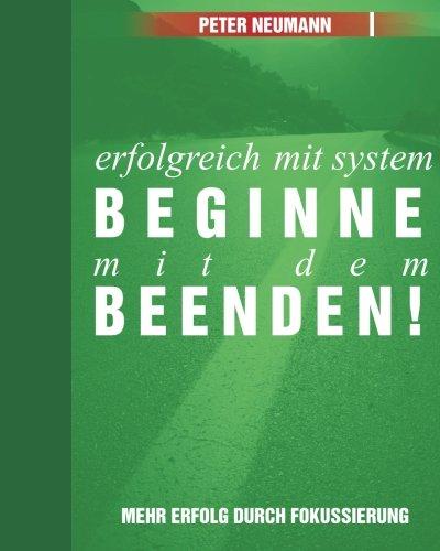 Erfolgreich mit System: Beginne mit dem Beenden!: Farb-Ausgabe