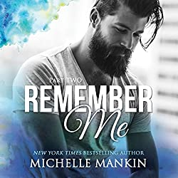 Remember Me - Part Two