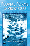 Fluvial Forms and Processes: A New Perspective (Hodder Arnold Publication) (English Edition)