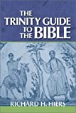 The Trinity Guide to the Bible, Hiers, Richard H., 1563383403
