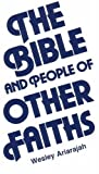The Bible and People of Other Faiths, Ariarajah, S. Wesley, 2825408409