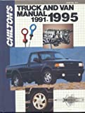 Chilton's Truck and Van Repair Manual, 1991-1995, Chilton Automotive Editorial Staff, 0801979110