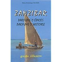 Zanzibar Parfuns D'Epices Parfuns D'Histoire