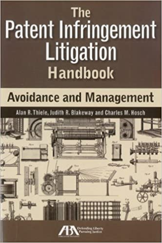 :UPDATED: The Patent Infringement Litigation Handbook: Avoidance And Management. machine Shalhoub Research ANALISIS Skiny