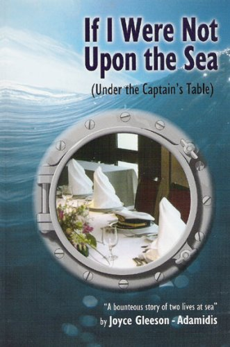 If I Were Not Upon the Sea (Under the Captain's Table)