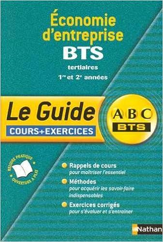 Epub ebook cover téléchargez Economie d'entreprise BTS Tertiaires 1e et 2e années : Cours et exercices by Jean-Luc Charron,Françoise Bertrand 2091835722 PDF MOBI