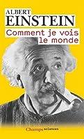 Comment Je Vois Le Monde (Champs