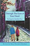 Through the Eyes of Your Heart, Mary Reinhart, 0595316328