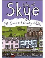 Isle of Skye: 40 Coast and Country Walks