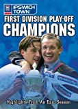 First Division Play-Off Champions 2000 - Ipswich Town [DVD]