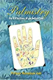 Palmistry the Reflections of an Indian Seer, Joshi, Ghanshyam, 0972492232