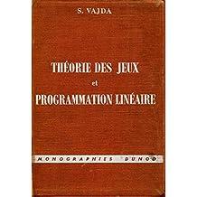 Théorie des jeux et programmation linéaire