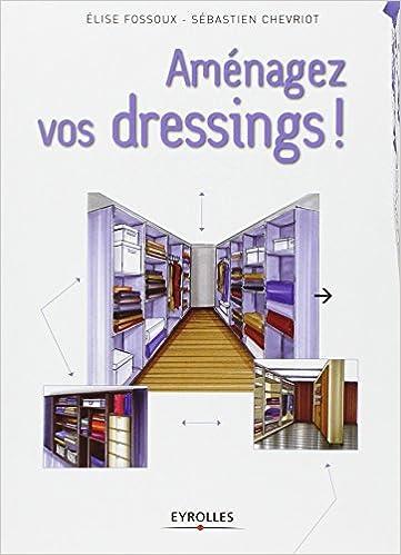 Aménagez vos dressings ! pdf epub