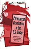 Permanent Revolution in the U. S. Today, Robert Crisman and Stephen Durham, 0932323197