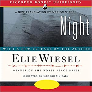 Night Audiobook by Elie Wiesel Narrated by George Guidall