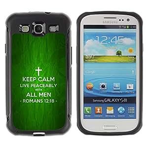 Paccase / Suave TPU GEL Caso Carcasa de Protección Funda para - BIBLE Keep Calm And Live Peaceably - Romans 12:18 - Samsung Galaxy S3 I9300