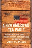 A New American Tea Party, John M. O'Hara, 0470567988