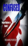 CONFUSED: Porter Mystery's  Book 2