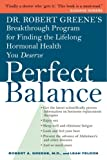 Dr. Robert Greene's Perfect Balance, Robert A. Greene and Leah Feldon, 1400051363